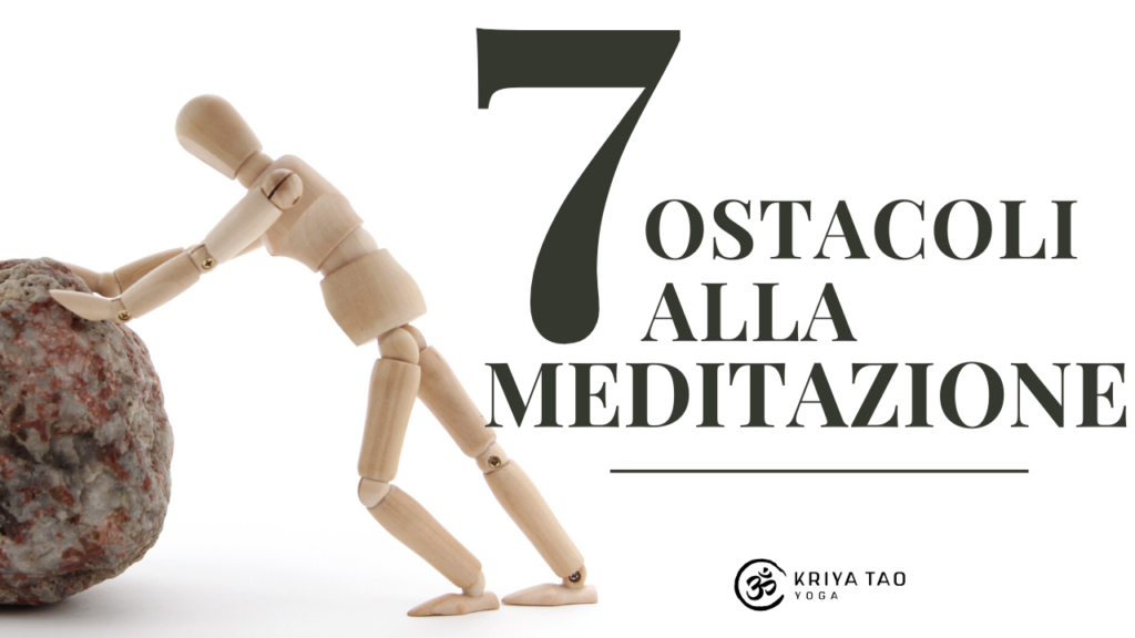 - Video - 7 Ostacoli alla Meditazione