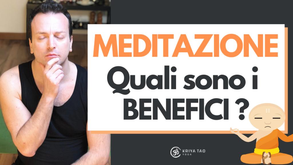 - Video - Meditazioni: Quali sono i benefici?